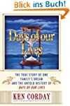 Days of our Lives: The True Story of...