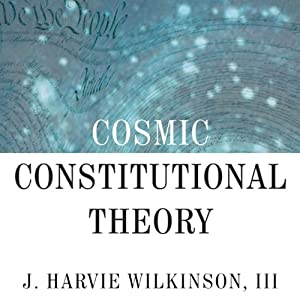 Cosmic Constitutional Theory Audiobook