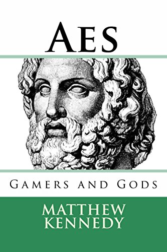 AES: Gamers and Gods by Matthew Kennedy ebook deal
