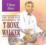 T-Bone Blues - The Essential Recordings Of by T-Bone Walker (2000-05-22)