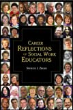 img - for Career Reflections of Social Work Educators book / textbook / text book