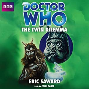 Doctor Who: The Twin Dilemma Audiobook