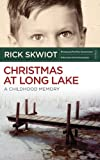 Christmas at Long Lake - A Childhood Memory