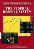 The Federal Reserve System (Know Your Government) (1555461360) by Taylor, Gary