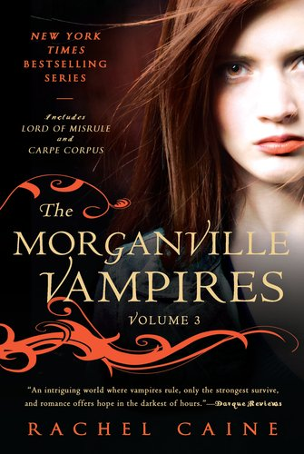The Morganville Vampires: Volume 3