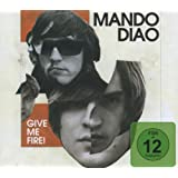 "Give Me Fire (Limited Deluxe Edition)von ""Mando Diao"""