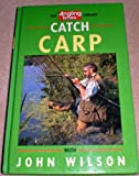 """Catch Carp (""""Angling Times"""" Library)"""