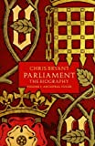 img - for Parliament: The Biography (Volume I - Ancestral Voices) by Bryant, Chris (2014) Hardcover book / textbook / text book