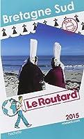 Guide du Routard Bretagne Sud 2015