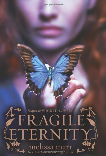 Cover of Fragile Eternity (Wicked Lovely)