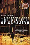 Steven Galloway The Cellist of Sarajevo