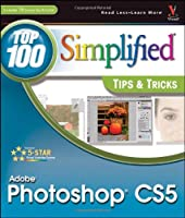 Photoshop CS5: Top 100 Simplified Tips and Tricks ebook download