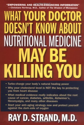 What Your Doctor Doesn't Know About Nutritional Medicine May Be Killing You (Beyond Health Vitamin D compare prices)