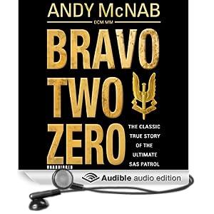 Bravo Two Zero - 20th Anniversary Edition (Unabridged)