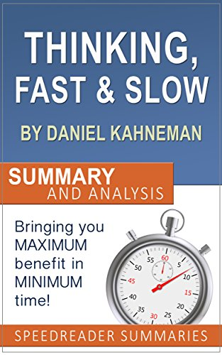 Thinking Fast and Slow by Daniel Kahneman: An Action Steps