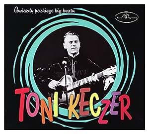 TONI KECZER - Gwiazdy Polskiego Big Beatu - Amazon.com Music