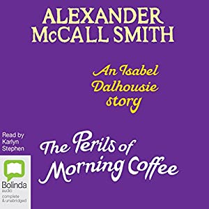The Perils of Morning Coffee Audiobook