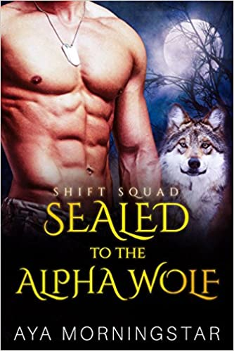 99¢ – SEALED To The Alpha Wolf