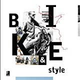 img - for Bike & Style (English and German Edition) book / textbook / text book