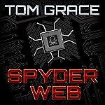 Spyder Web | Tom Grace