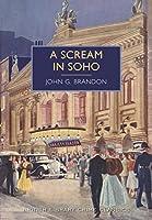 A Scream in Soho (British Library Crime Classics Book 9) (English Edition)