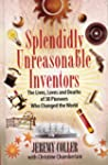 Splendidly Unreasonable Inventors: Th...