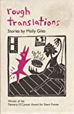 img - for Rough Translations - Stories by Molly Giles (Signed Copy) book / textbook / text book