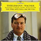 WAGNER: THIELMANN PLAYS WA
