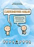 img - for Cuaderno para hablar: Programa para facilitar la comunicaci n en ni os con trastornos del espectro autista (Spanish Edition) book / textbook / text book