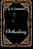 Image of Orthodoxy: By G. K. Chesterton - Illustrated