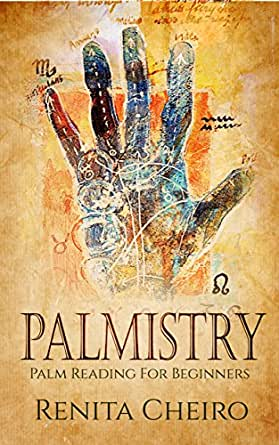 Palmistry: Palm Reading For Beginners: The Complete, Fully Illustrated