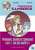 """Afficher """"Professeur Gamberge Pourquoi, quand et comment paye-t-on des impôts ?"""""""