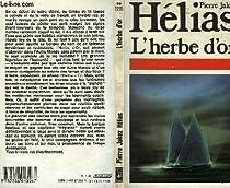 L'Herbe d'or par Hélias