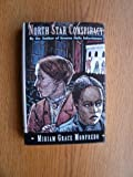 North Star Conspiracy (0312093551) by Monfredo, Miriam Grace