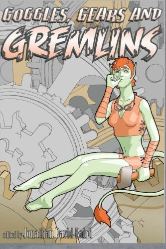 Goggles-Gears-and-Gremlins-A-SteamGoth-Anthology