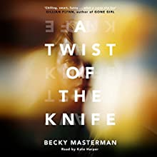 A Twist of the Knife Audiobook by Becky Masterman Narrated by Kate Harper