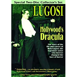 Bela Lugosi: Hollywood's Dracula