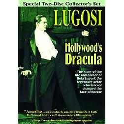 Bela Lugosi: Hollywood's Dracula