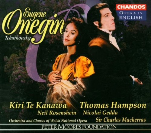 Tchaikovsky - Eugene Onegin / Te Kanawa · Hampson · Rosenshein · Gedda · Sir Charles Mackerras [In English]