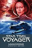 Star Trek - Voyager 6: Unw�rdig