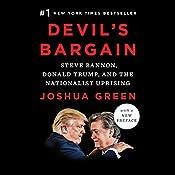 Devil's Bargain: Steve Bannon, Donald Trump, and the Nationalist Uprising   [Joshua Green]