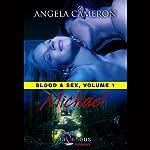 Blood & Sex, Volume 1: Michael | Angela Cameron