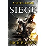 The Siege: Agent of Rome: Agent of Rome 1by Nick Brown