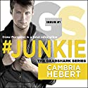 #Junkie: Gearshark Series, Book 1 Audiobook by Cambria Hebert Narrated by Luke Itzvic, Guy Locke
