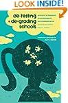 De-Testing and De-Grading Schools: Au...