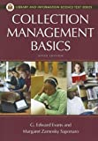 Collection Management Basics (Library and Information Science Text Series) (159884864X) by Evans, G. Edward