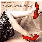 La vengeance d'une femme | Jules Barbey d'Aurevilly