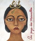 Au pays des merveilles: les Aventures surrealistes des femmes artistes au Mexique et aux Etats-Unis (3791351656) by Fort, Ilene Susan
