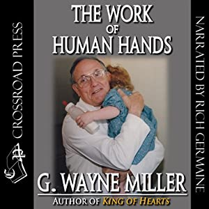 The Work of Human Hands | [G. Wayne Miller]