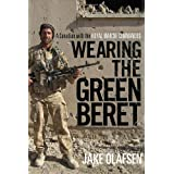 Wearing the Green Beret: A Canadian with the Royal Marine Commandosby Jake Olafsen